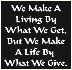 Make A Life By What We Give